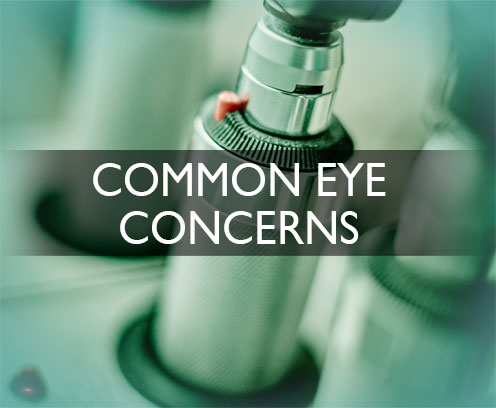 Common Eye Concerns